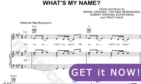 Rihanna, What's My Name Sheet music, online, download, score, piano, notation